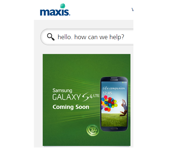 Maxis S4 LTE Coming Soon