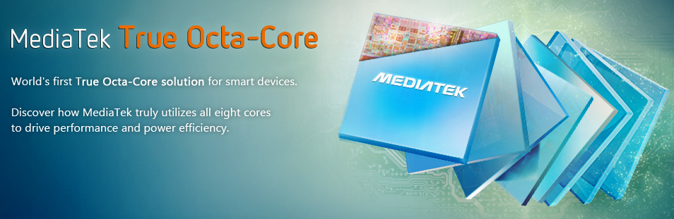 MediaTek True Octa Core