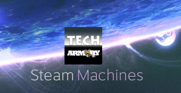 Tech Armory Steam Machine