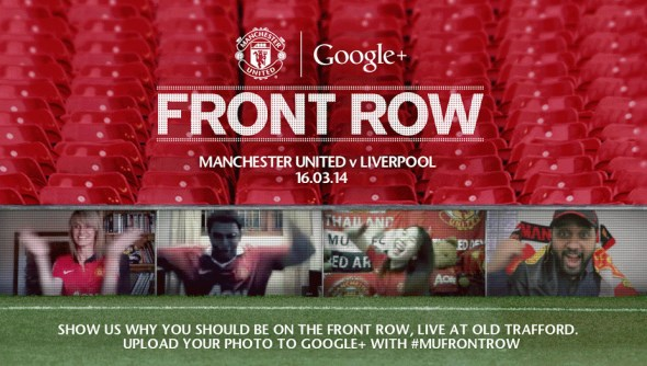 Manchester United - Google Front Row