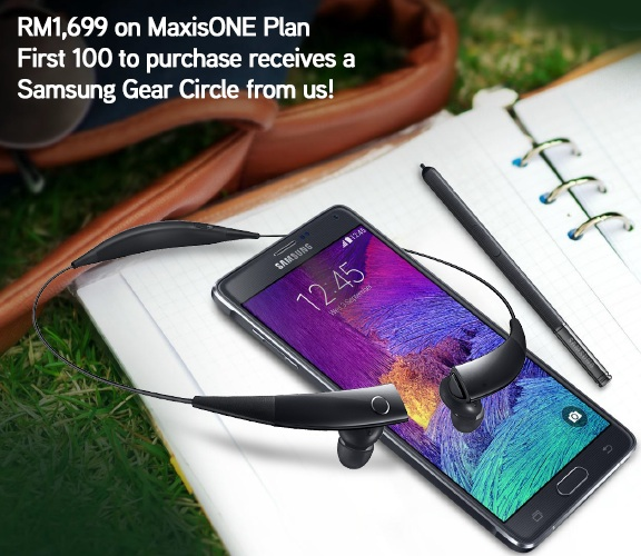 Maxis RM1699 Galaxy Note 4 Free Gear Circle for First 100