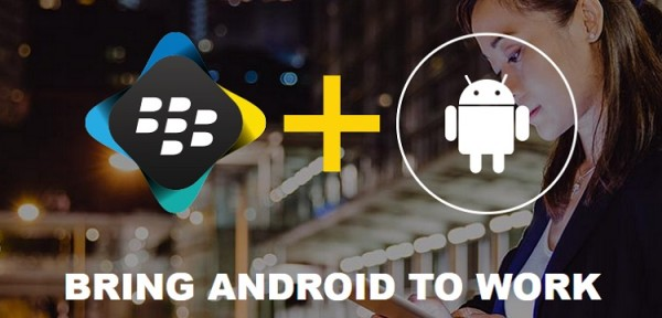 BlackBerry + Android