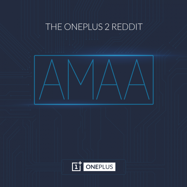 oneplus-2-amaa-reddit-session