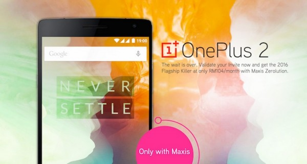 Maxis OnePlus 2 No Contract