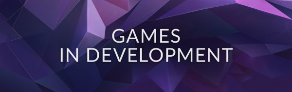 games in development