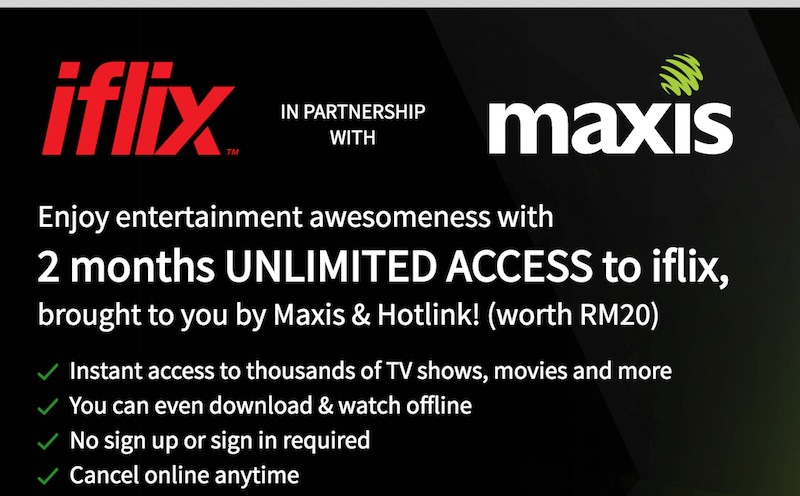 Maxis is now Offering 2 Months Free Subscription on iflix and Viu