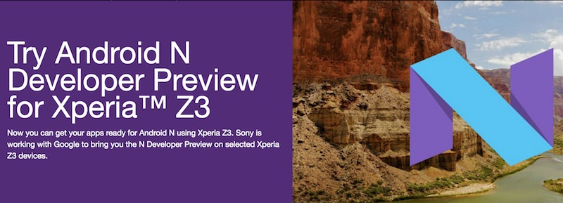 Sony Android N Deveoper Preview for Xperia Z3