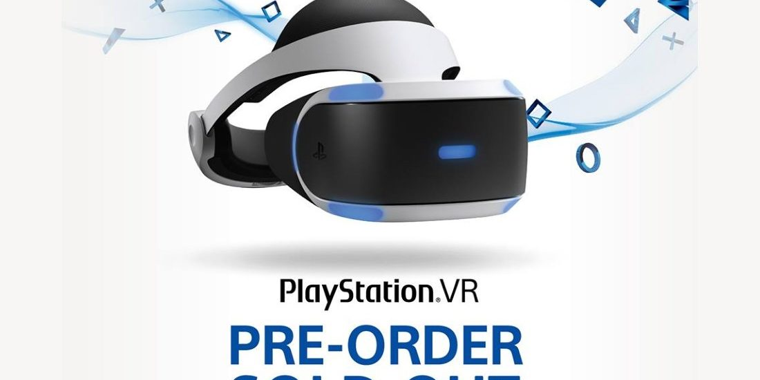 PlayStation VR Pre-Order Sold Out Notice