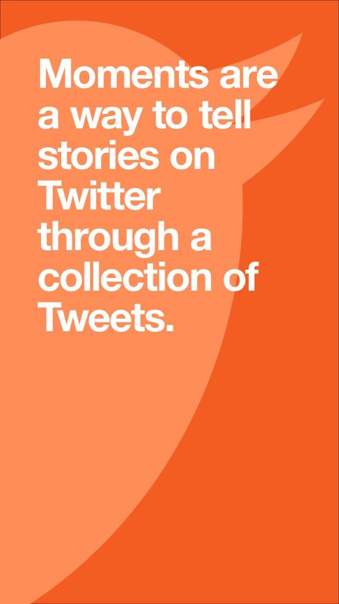 What is Twitter Moments