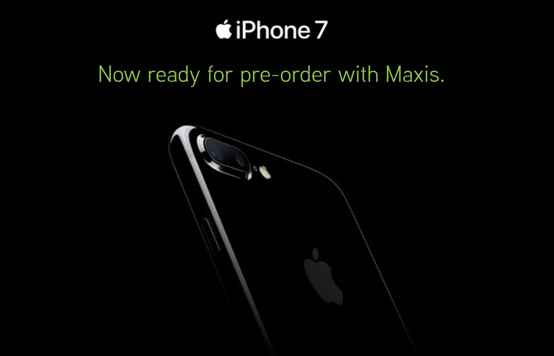 iphone pre order maxis unveils pre order for iphone 7 and iphone 7 plus 3264