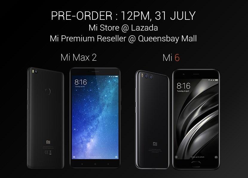 Mi Max 2 and Mi 6 Pre-Order Malaysia
