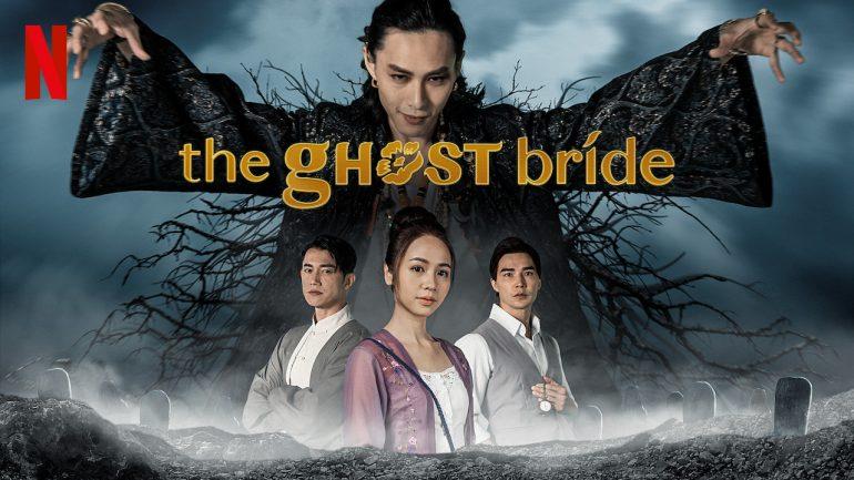 The Ghost Bride Netflix