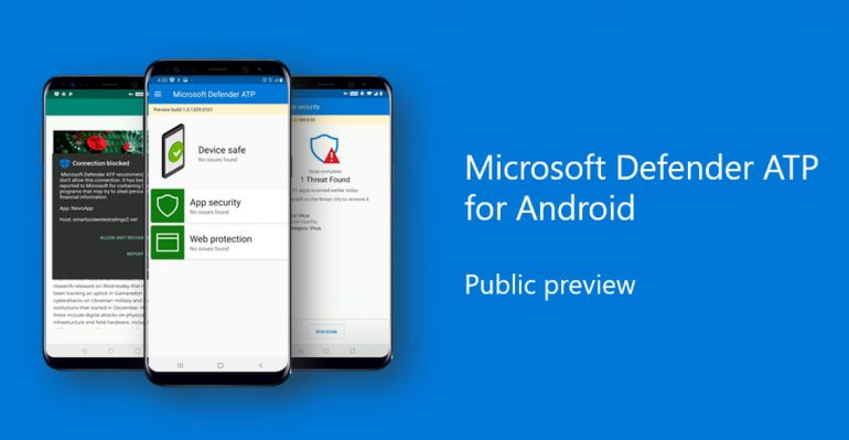 Microsoft Defender Anti-Malware App Released on Android
