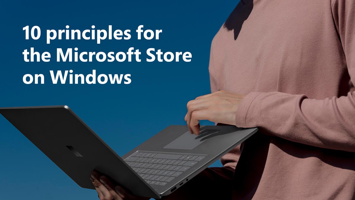 Microsoft Principles Windows App Store